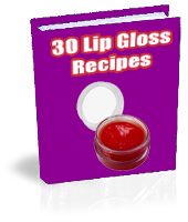 Lip Balm and Lip Gloss Recipes